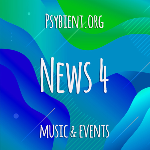 Psybient.org news – 2019 W4 (music and events)