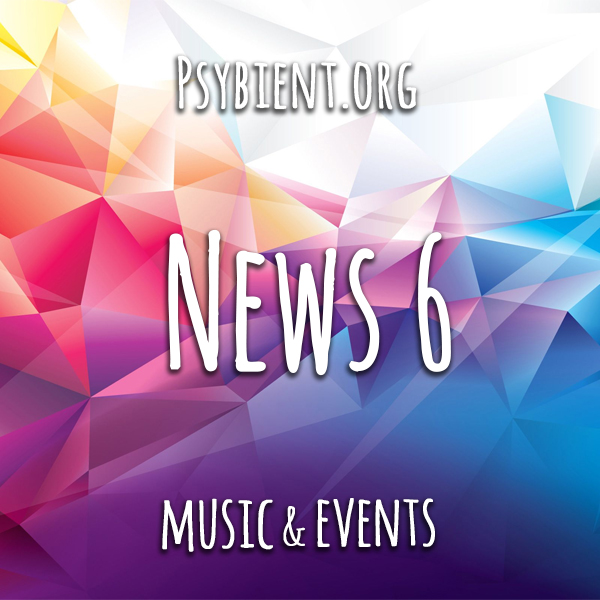 Psybient.org news – 2019 W6 (music and events)