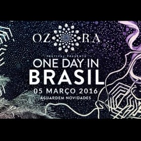 [event] OZORA – One Day In Brasil