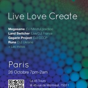 [event] LIVE LOVE CREATE (SPIRITUALITE – SON – ECHANGE) @ PARIS