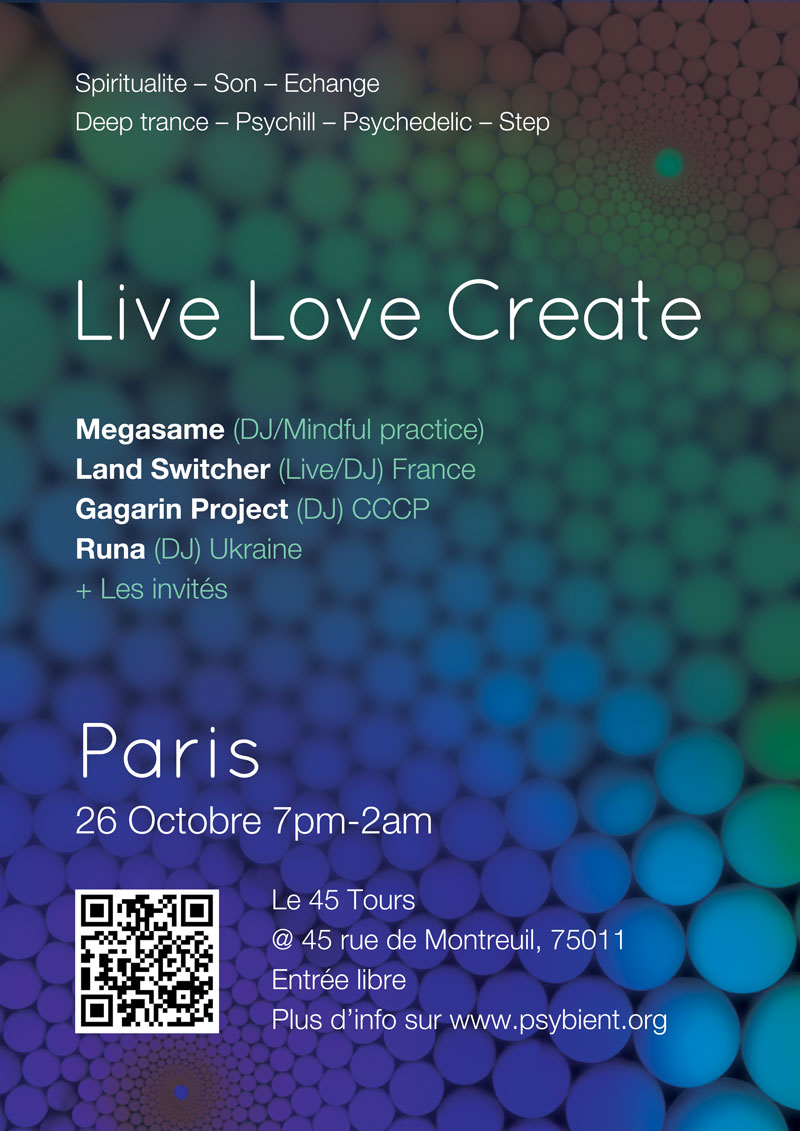 [event] LIVE LOVE CREATE (SPIRITUALITE – SON – ECHANGE) @ PARIS