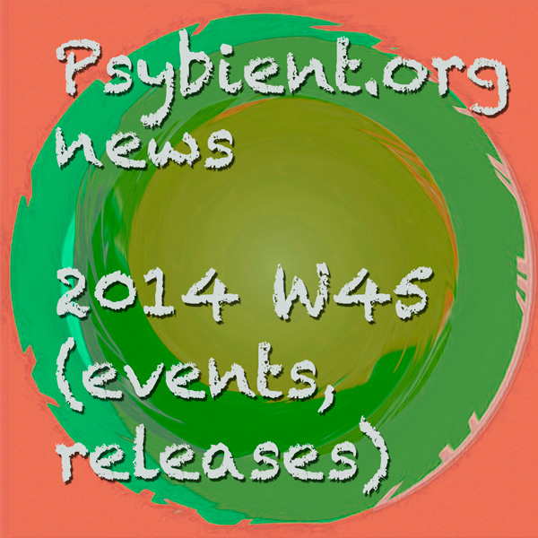 Psybient.org news – 2014 W45 (events, releases)