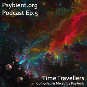 [event] PSYBIENT.ORG PODCAST EPISODE 5 (with PsyAmb)
