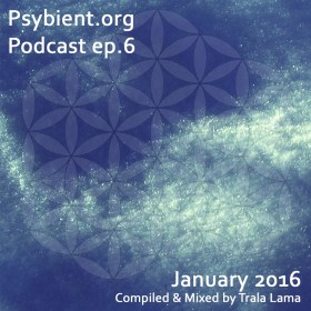 psybient.org – podcast – episode 6 with Trala Lama