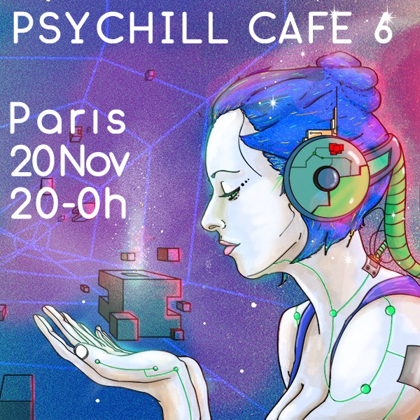 [event] Paris – Psychill CAFÉ 6